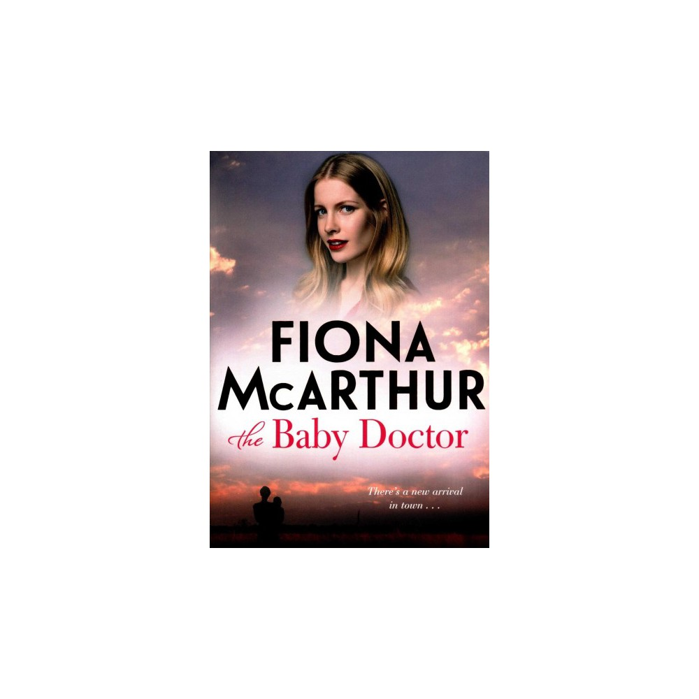 Baby Doctor - by Fiona McArthur (Paperback)