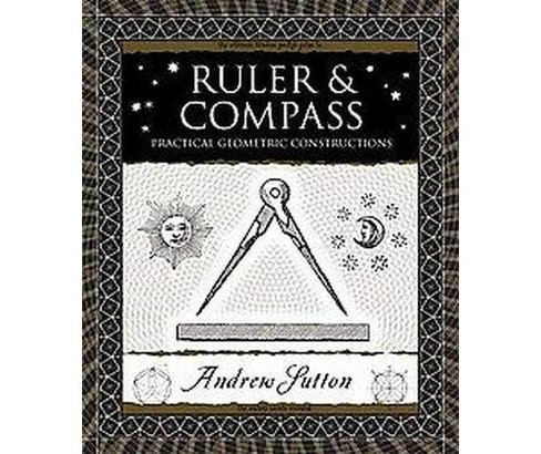 Ruler and Compass (Hardcover) - image 1 of 1