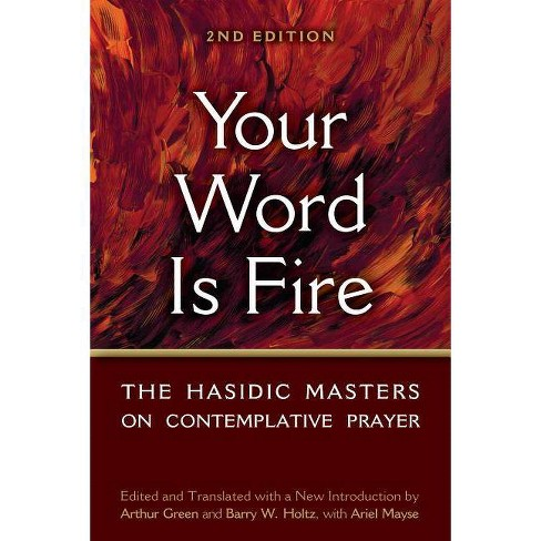 Your Word Is Fire - 2 Edition (Paperback)