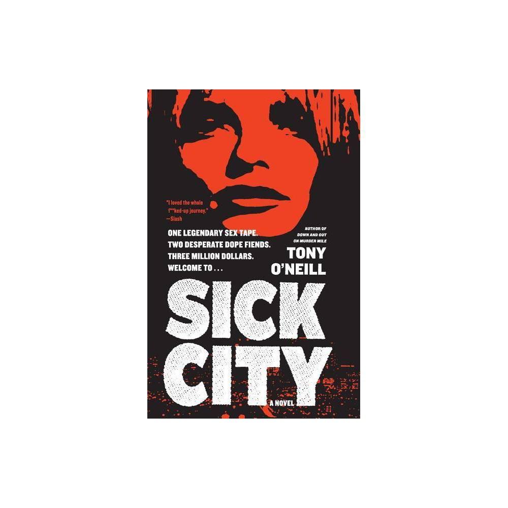 Sick City By Tony O Neill Paperback