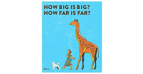 How Big Is Big? How Far Is Far? (Hardcover) - image 1 of 1