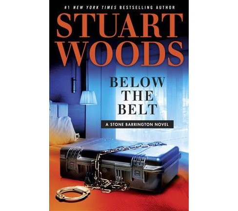 Below the Belt (Unabridged) (CD/Spoken Word) (Stuart Woods) - image 1 of 1