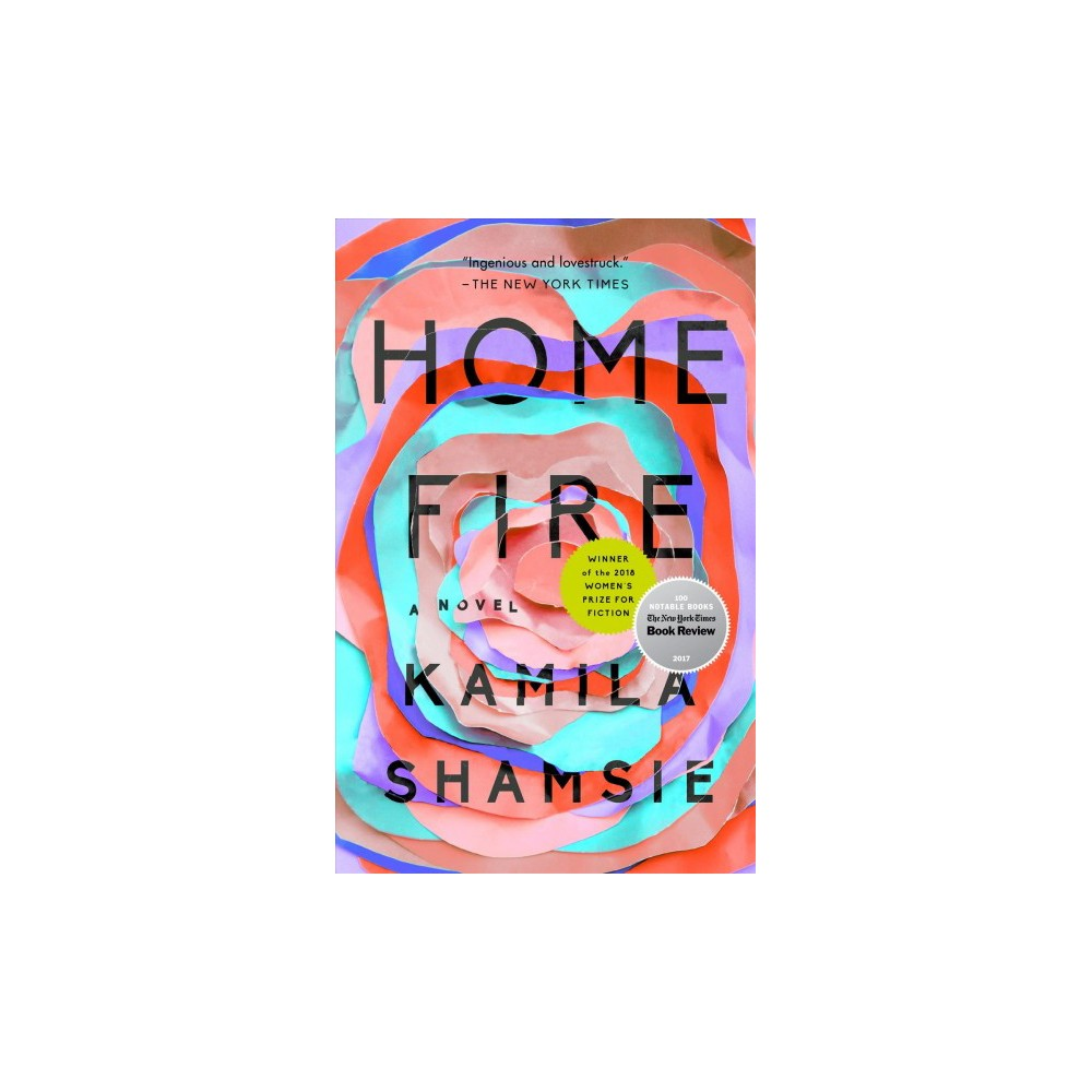 Home Fire - Reprint by Kamila Shamsie (Paperback)