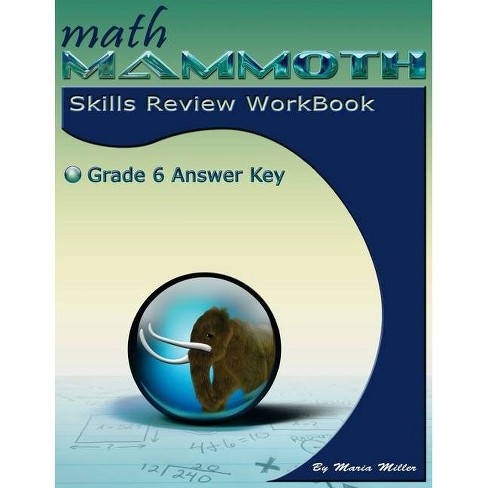 Math Mammoth Grade 6 Skills Review Workbook Answer Key - by  Maria Miller (Paperback) - image 1 of 1