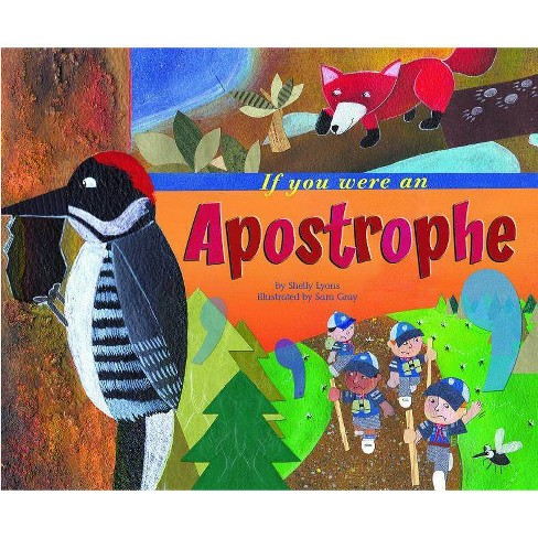 If You Were an Apostrophe - (Word Fun (Paperback)) by  Shelly Lyons (Paperback) - image 1 of 1