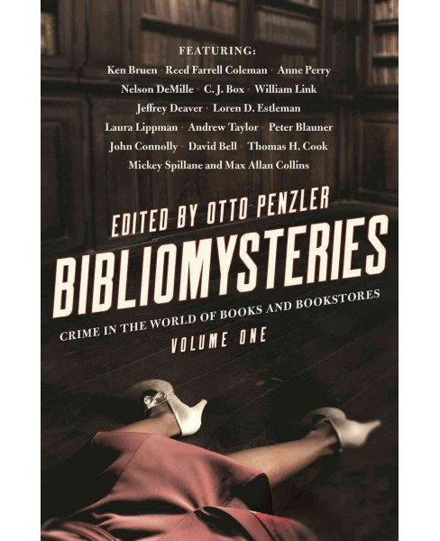 Bibliomysteries : Crime in the World of Books and Bookstores -  by Otto Penzler (Hardcover) - image 1 of 1