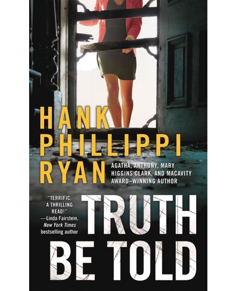 Truth Be Told (Reprint) (Paperback) (Hank Phillippi Ryan) - image 1 of 1