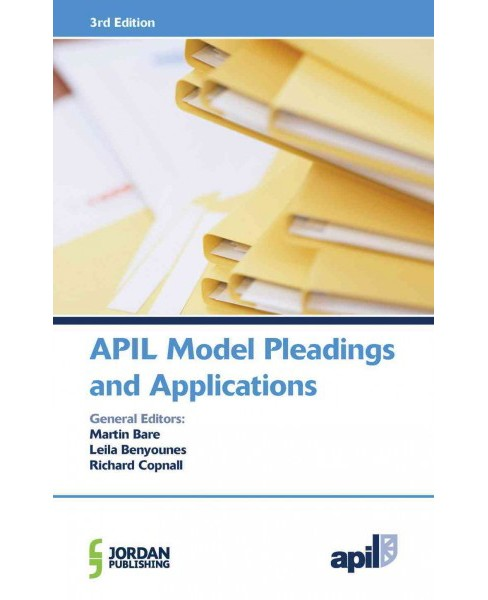 Apil Model Pleadings and Applications - PAP/CDR by Martin Bare & Leila Benyounes & Richard Copnall  - image 1 of 1