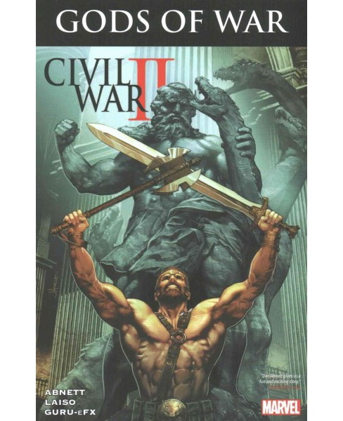 Civil War II Gods of War (Paperback) (Dan Abnett) - image 1 of 1