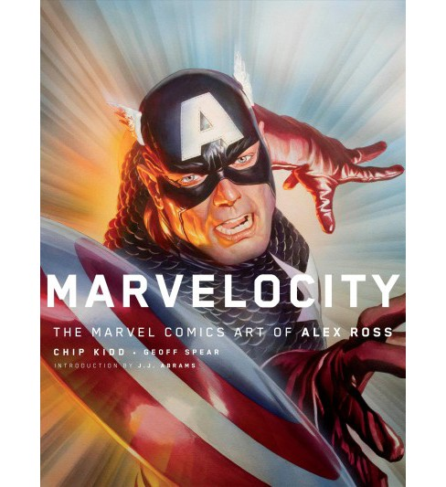Marvelocity : The Marvel Comics Art of Alex Ross -  by Alex Ross & Chip Kidd & Geoff Spear (Hardcover) - image 1 of 1