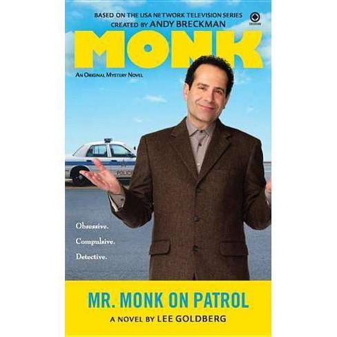 Mr. Monk on Patrol - by  Lee Goldberg (Paperback) - image 1 of 1