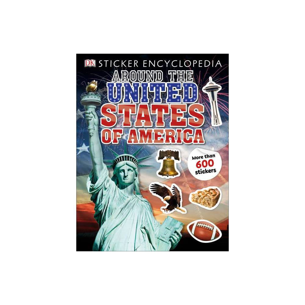 Sticker Encyclopedia Around The United States Of America Sticker Encyclopedias Paperback