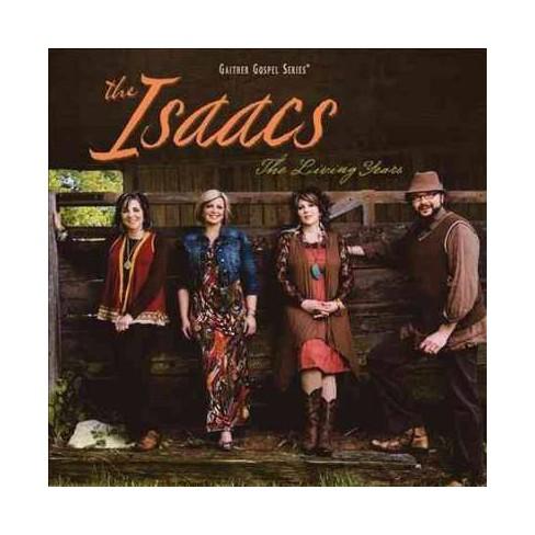 Isaacs - Living Years (CD) - image 1 of 1