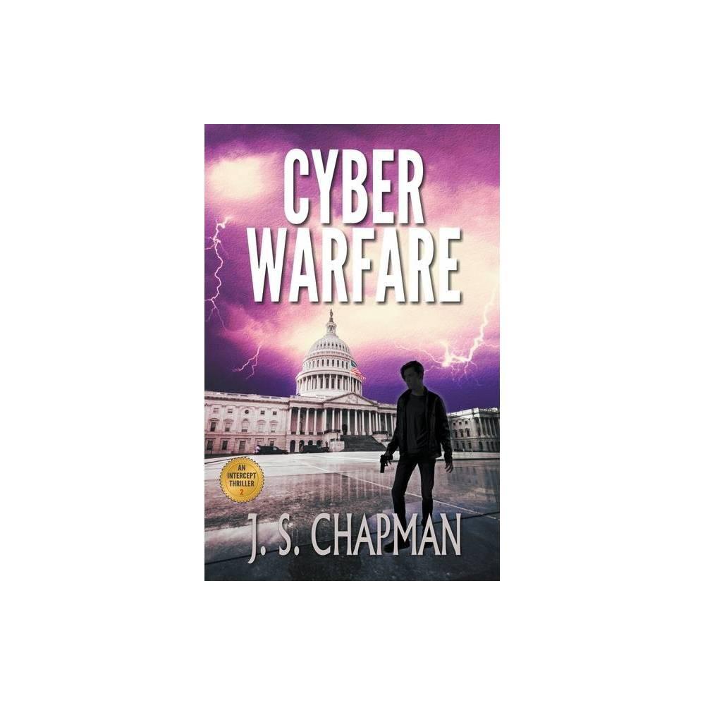 Cyber Warfare By J S Chapman Paperback