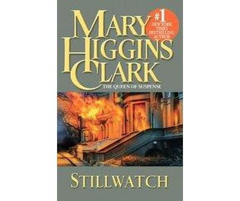 Stillwatch (Reprint) (Paperback) (Mary Higgins Clark) - image 1 of 1
