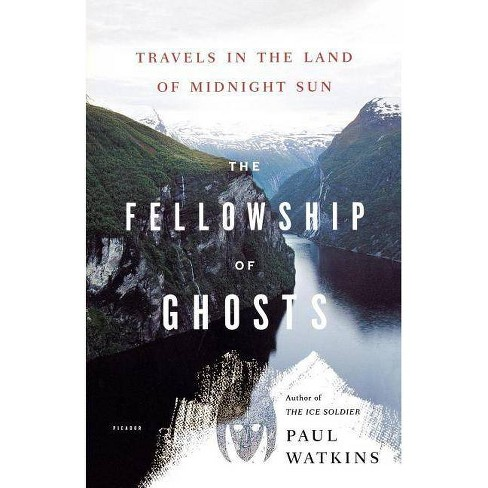 The Fellowship of Ghosts - by  Paul Watkins (Paperback) - image 1 of 1