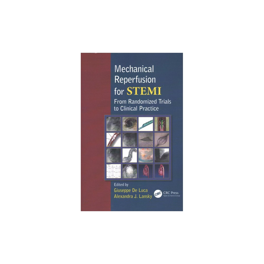 Mechanical Reperfusion for Stemi : From Randomized Trials to Clinical Practice (Reprint) (Paperback)