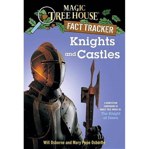 Knights and Castles - (Magic Tree House Fact Tracker) by  Mary Pope Osborne (Paperback) - image 1 of 1