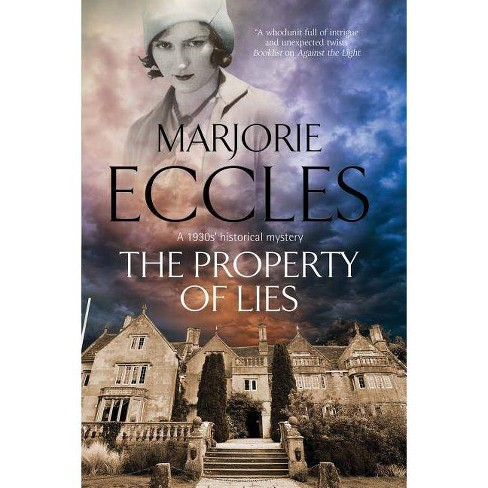The Property of Lies - (Herbert Reardon Mystery) by  Marjorie Eccles (Hardcover) - image 1 of 1