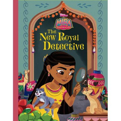 Mira, Royal Detective the New Royal Detective - (Hardcover)