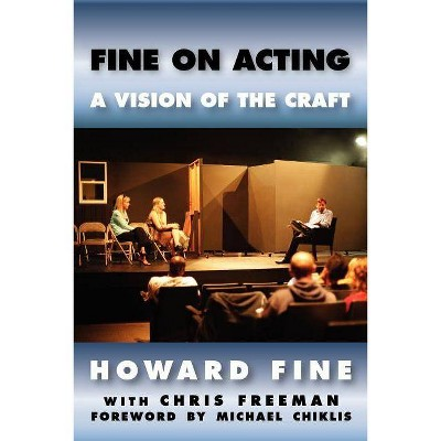 Fine on Acting - by  Howard Fine (Paperback)