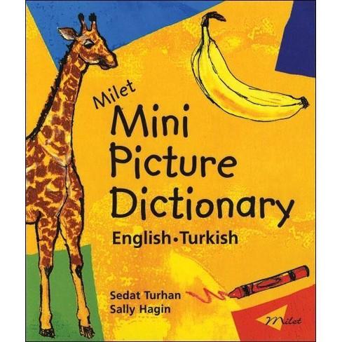 Milet Mini Picture Dictionary (English-Turkish) - (Milet Mini Picture Dictionaries) (Board_book) - image 1 of 1