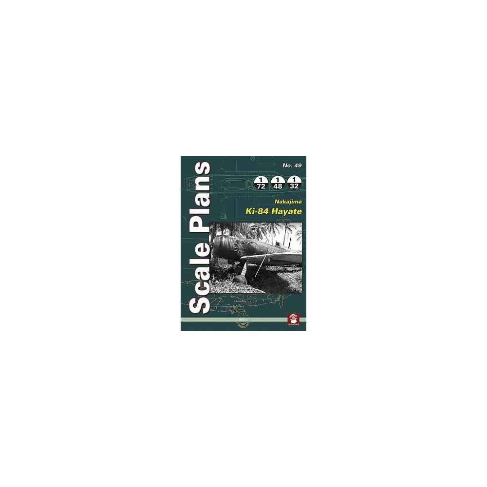 Nakajima Ki-84 Hayate - (Scale Plans) by Maciej Noszczak (Paperback)