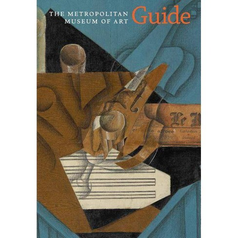 The Metropolitan Museum of Art Guide - (Paperback) - image 1 of 1