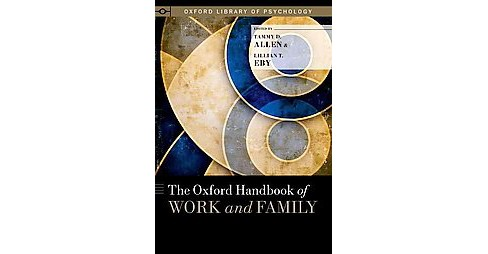 Oxford Handbook of Work and Family (Hardcover) - image 1 of 1