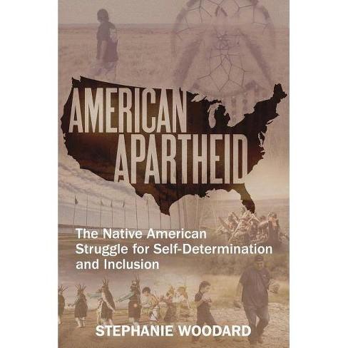 American Apartheid - by  Stephanie Woodard (Paperback) - image 1 of 1
