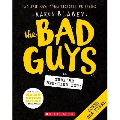 The Bad Guys #14, Volume 14 - by Aaron Blabey (Paperback)