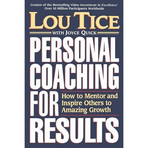 Personal Coaching for Results - by  Lou Tice (Paperback) - image 1 of 1