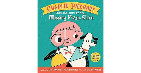 Charlie Piechart and the Case of the Missing Pizza Slice (School And Library) (Marilyn Sadler) - image 1 of 1