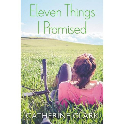 Eleven Things I Promised - by  Catherine Clark (Paperback) - image 1 of 1