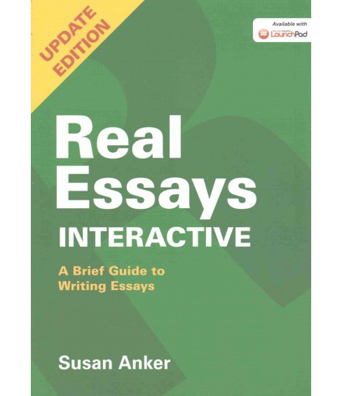 Real Essays Interactive + Documenting Sources in MLA Style 2016 Update (Updated) (Paperback) (Susan - image 1 of 1