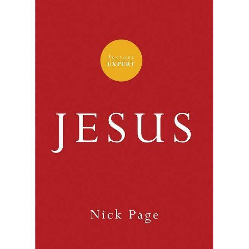Instant Expert: Jesus - by  Nick Page (Paperback) - image 1 of 1
