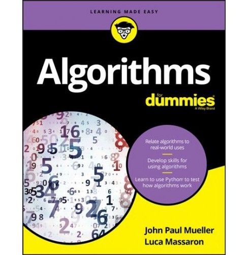 Algorithms for Dummies (Paperback) (John Paul Mueller & Luca Massaron) - image 1 of 1