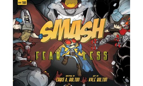 Smash 2 : Fearless -  (Smash) by Chris A. Bolton (Paperback) - image 1 of 1