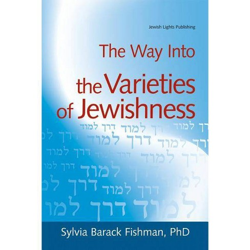 The Way Into the Varieties of Jewishness - (Way Into... (Paperback)) by  Sylvia Barack Fishman - image 1 of 1