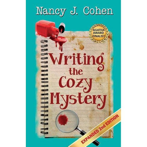 Writing the Cozy Mystery - by  Nancy J Cohen (Paperback) - image 1 of 1