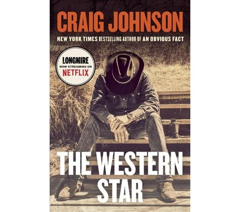 Western Star -  (Longmire) by Craig Johnson (Hardcover) - image 1 of 1