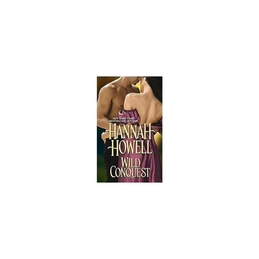 Wild Conquest (Original) (Paperback) by Hannah Howell