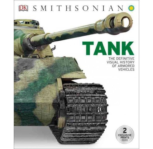Tank : The Definitive Visual History of Armored Vehicles -  (Hardcover) - image 1 of 1