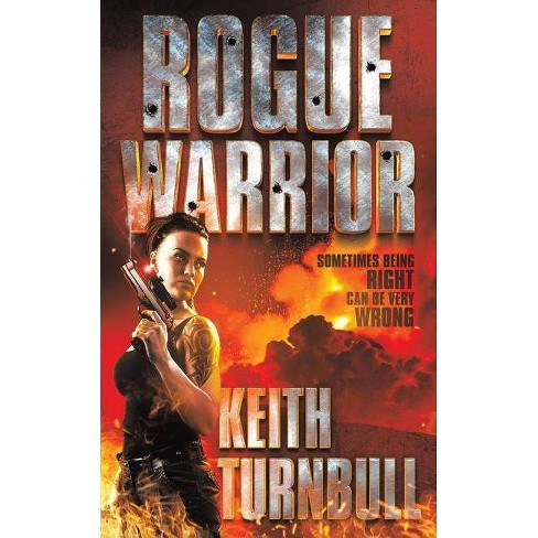 Rogue Warrior - by  Keith Turnbull (Paperback) - image 1 of 1
