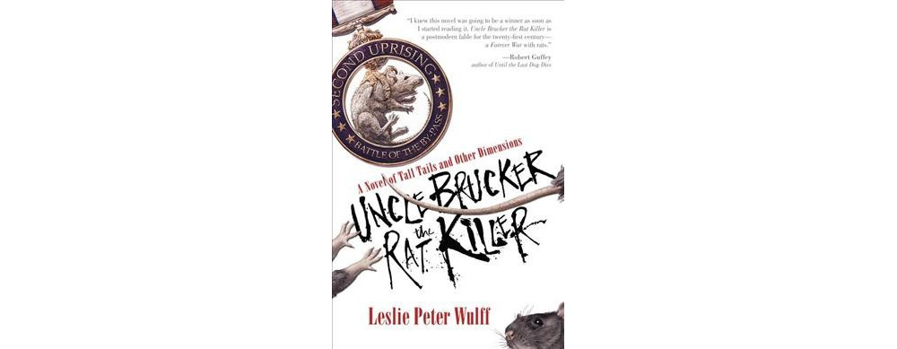 Uncle Brucker the Rat Killer : A Novel of Tall Tails and ...