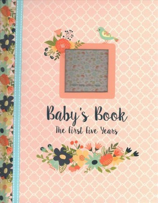 Baby's Book Floral Design the First Five Years (Hardcover)