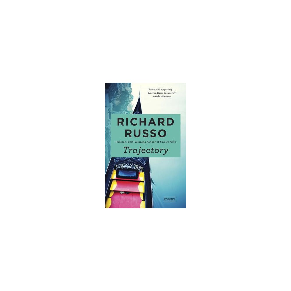 Trajectory - Reprint (Vintage Contemporaries) by Richard Russo (Paperback)
