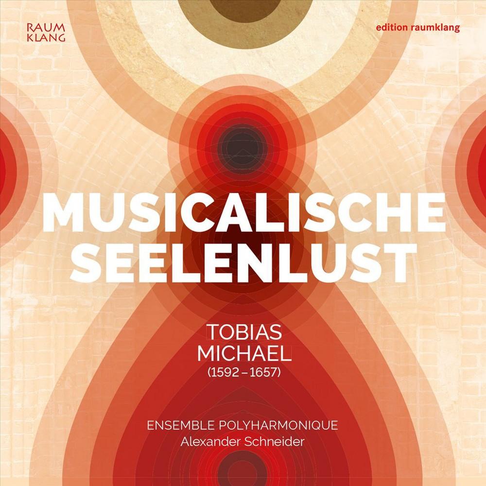 Ensemble Polyharmoni - Michael:Musicalische Seelenlust (CD)