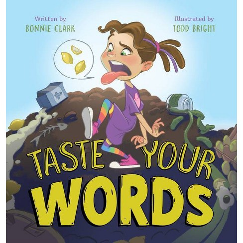 Taste Your Words - by  Bonnie Clark (Hardcover) - image 1 of 1