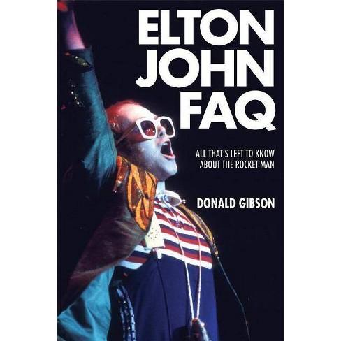 Elton John FAQ - by  Donald Gibson (Paperback) - image 1 of 1